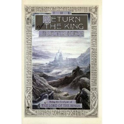 The Return of the King, 3 - (Lord of the Rings) by  J R R Tolkien (Hardcover)