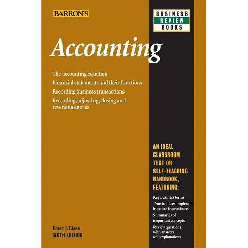 Accounting - (Barron's Business Review) 6 Edition by Peter J Eisen  (Paperback)