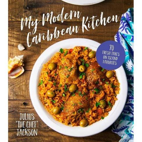 My Modern Caribbean Kitchen - by  Julius Jackson (Paperback) - image 1 of 1