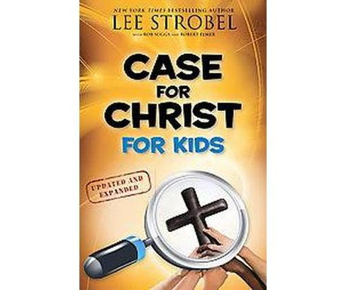 Case for Christ for Kids (Updated / Expanded) (Paperback) - image 1 of 1