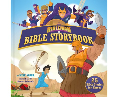 Bibleman Bible Storybook : 25 Bible Stories for Heroes -  by Mike Nappa (Hardcover) - image 1 of 1