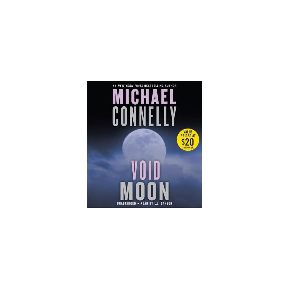Void Moon - Unabridged by Michael Connelly (CD/Spoken Word)