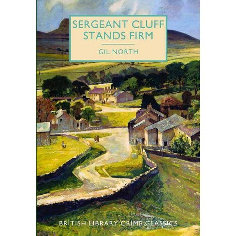 Sergeant Cluff Stands Firm - (British Library Crime Classics)by  Gil North (Paperback) - image 1 of 1