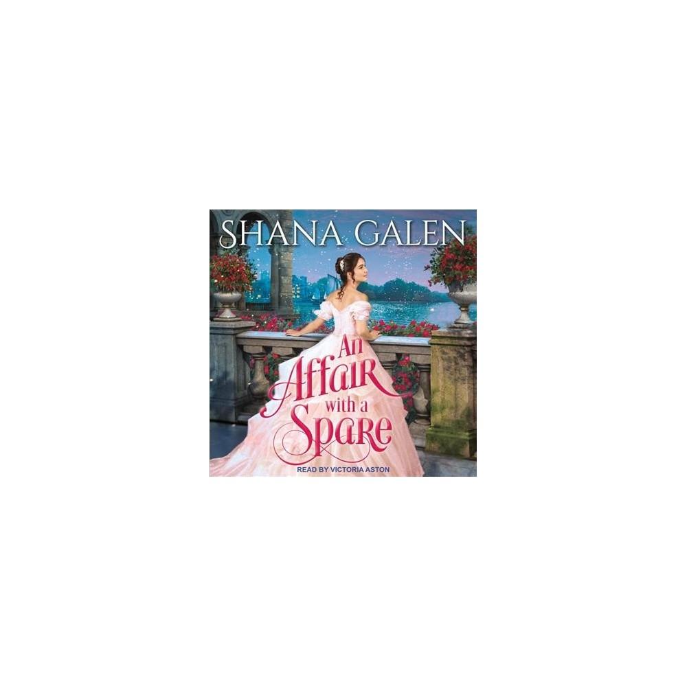 Affair With a Spare - Unabridged (Survivors) by Shana Galen (CD/Spoken Word)