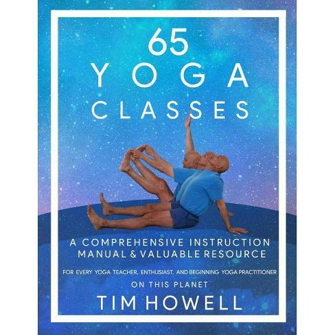 65 Yoga Classes By Timothy Michael Howell Paperback Target