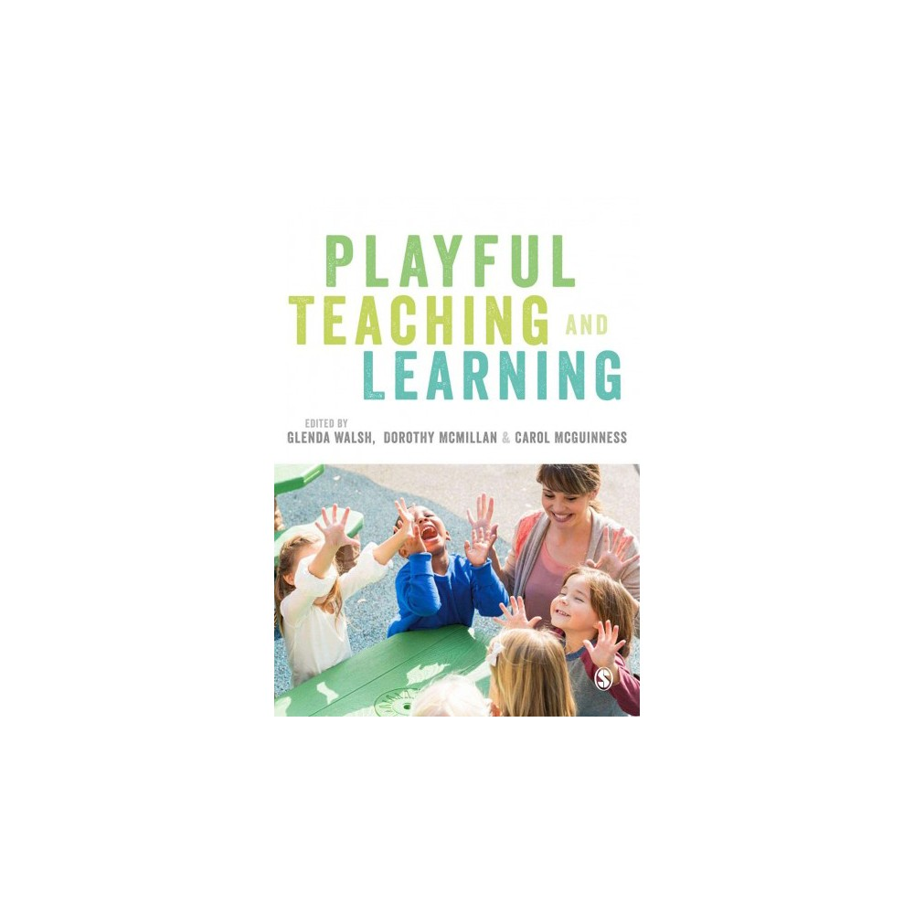 Playful Teaching and Learning (Hardcover)
