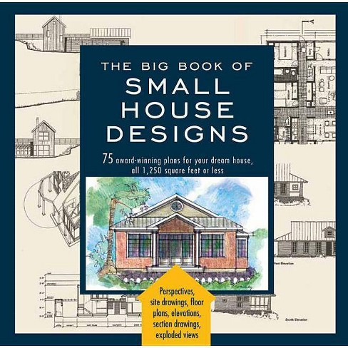 Big Book of Small House Designs - (Paperback) - image 1 of 1