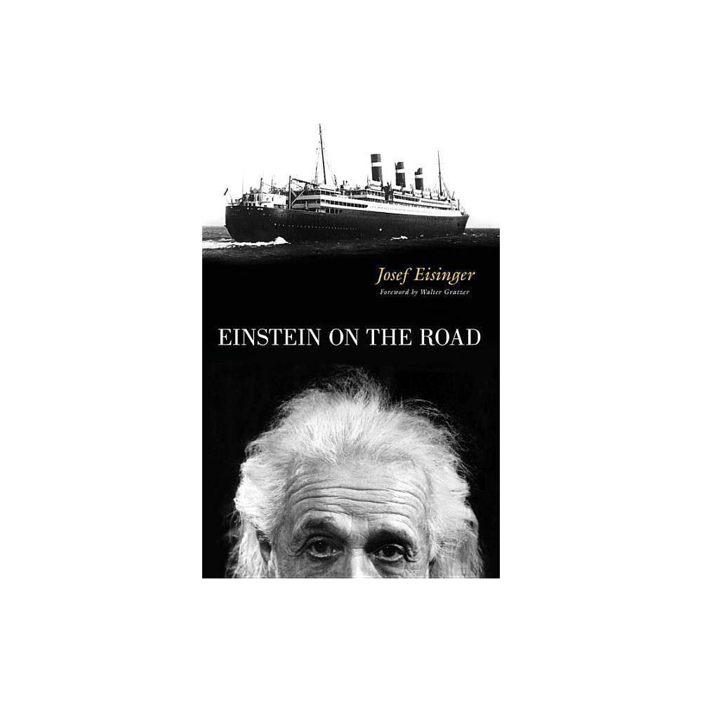 Best Sale Einstein On The Road By Josef Eisinger Hardcover