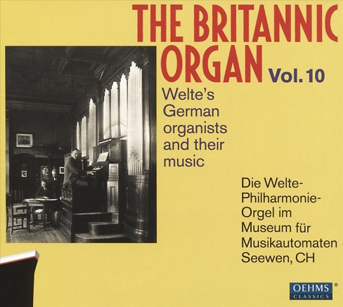 Welte philharmonie o - Britannic organ:Vol 10 (CD) - image 1 of 1