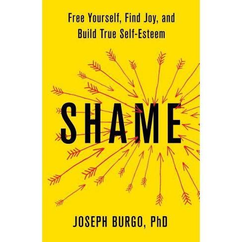 Shame - by  Joseph Burgo (Hardcover) - image 1 of 1