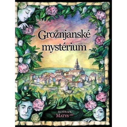Groznjansk� myst�rium - by  Rajneesh Pranapati (Hardcover) - image 1 of 1