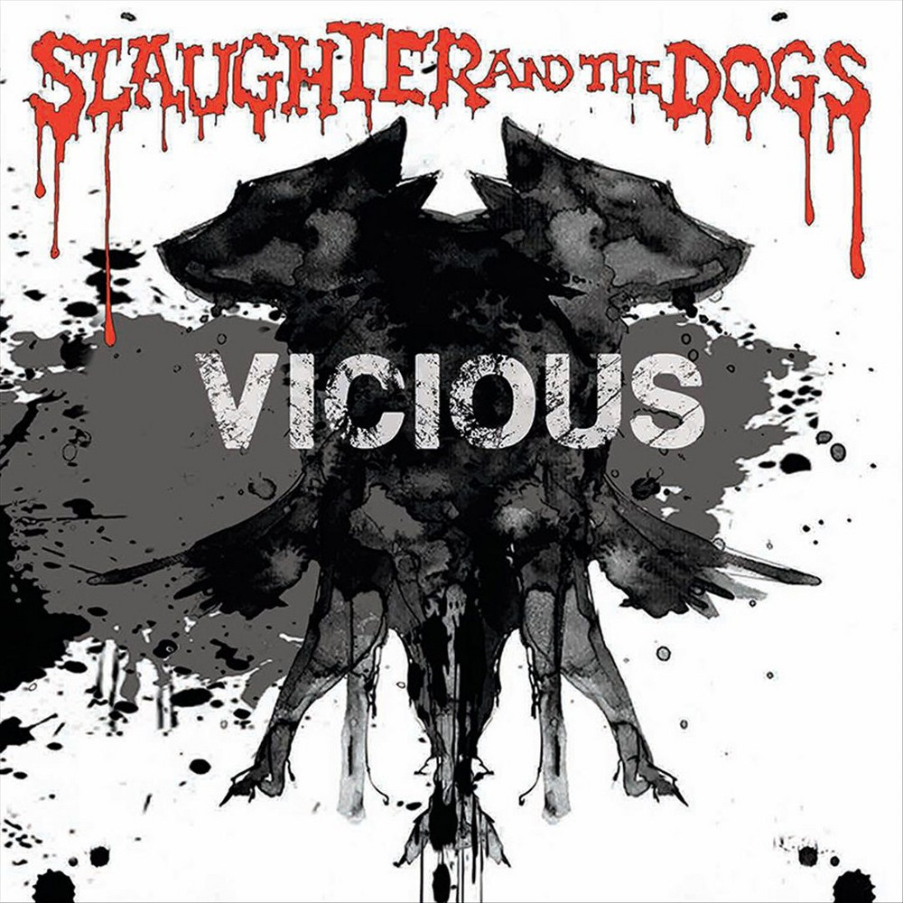 Slaughter & Dogs - Vicious (Vinyl)