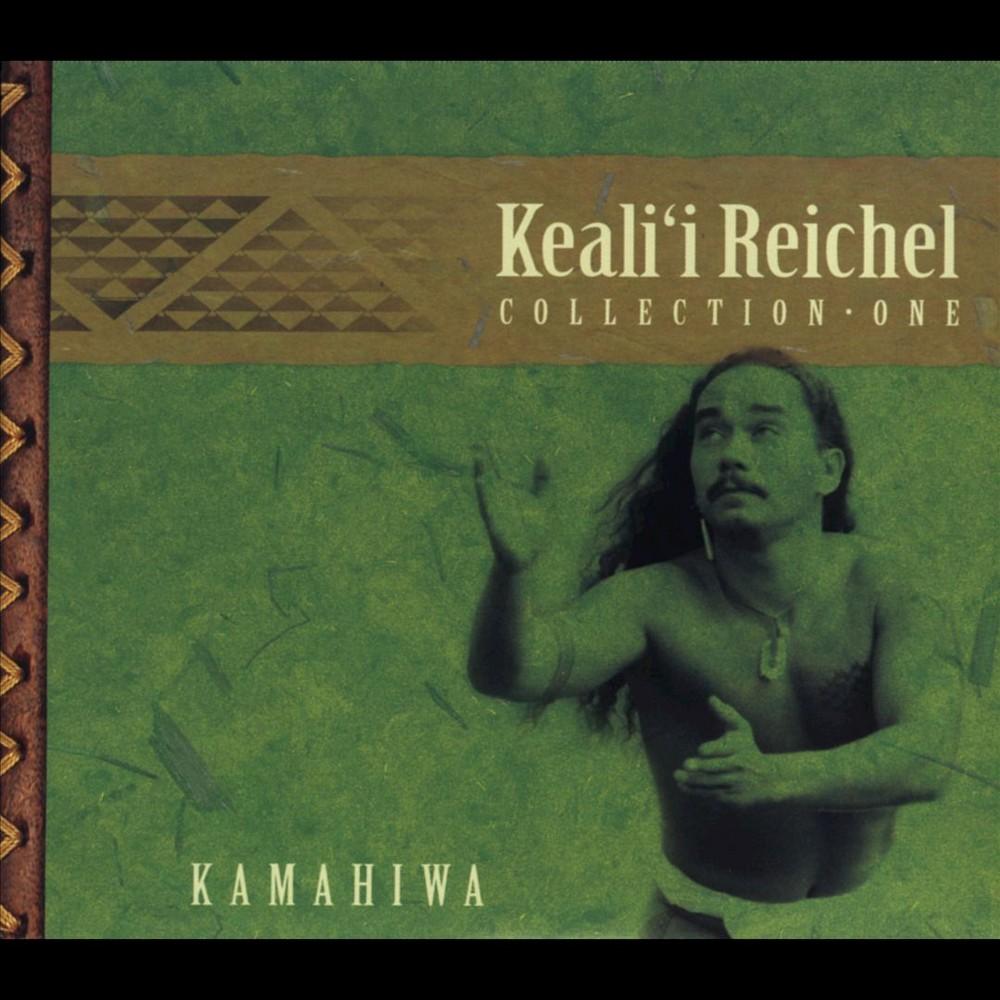 Keali'i Reichel - Kamahiwa:Keali'i Rechel Collection (CD)