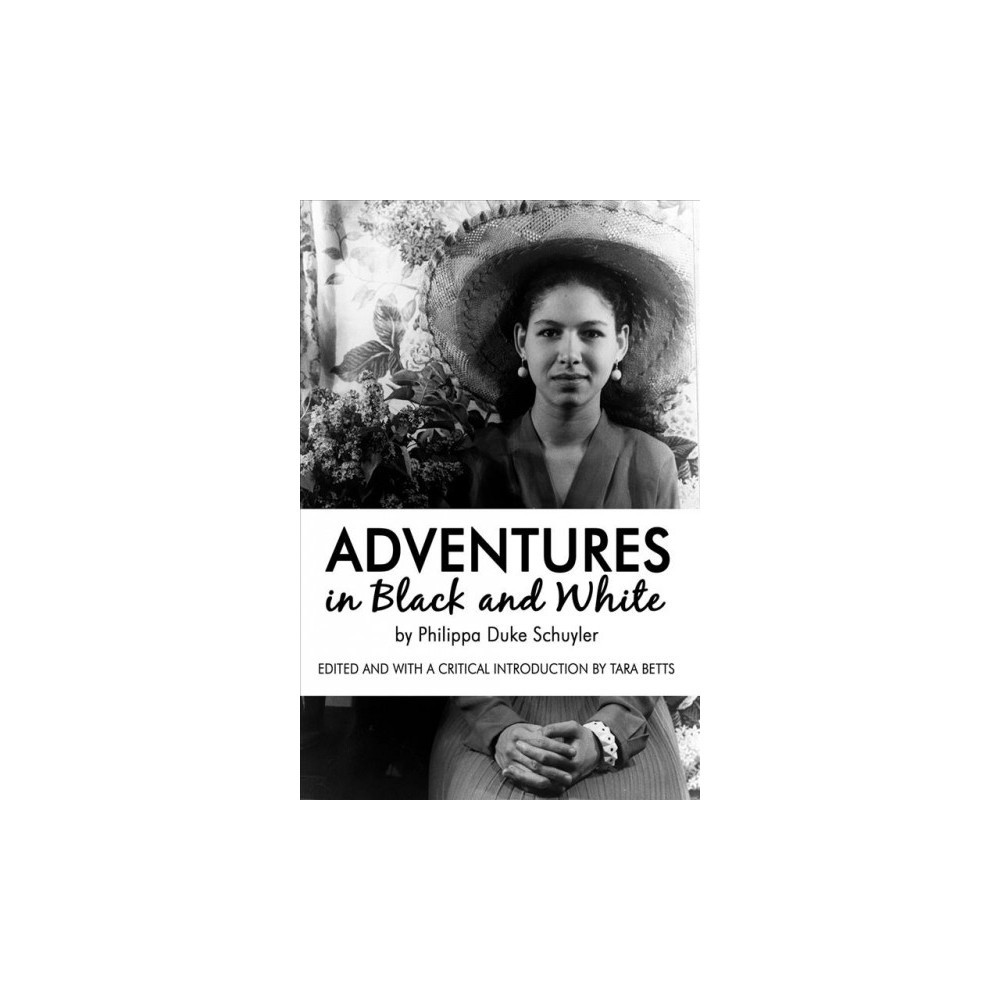 Adventures in Black and White - by Philippa Duke Schuyler (Paperback)