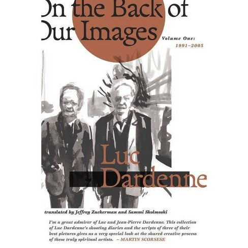 On the Back of Our Images - by  Luc Dardenne (Paperback) - image 1 of 1