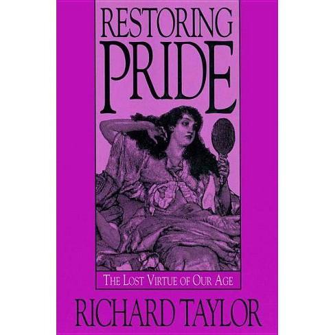 Restoring Pride - by  Richard Taylor (Hardcover) - image 1 of 1