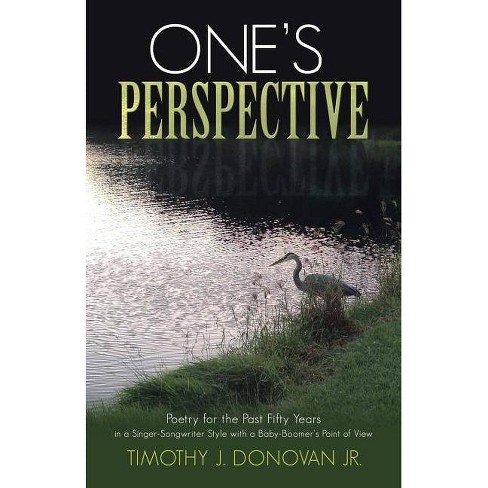 One's Perspective - by  Timothy J Donovan Jr (Paperback) - image 1 of 1