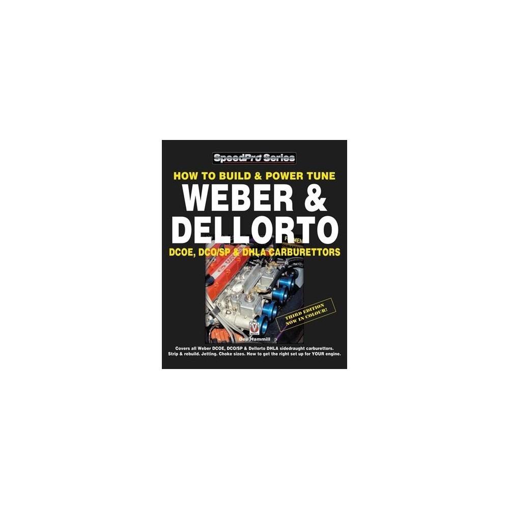 How to Build & Power Tune Weber & Dellorto Dcoe, Dco/SP & Dhla Carburettors - 3 by Des Hammill
