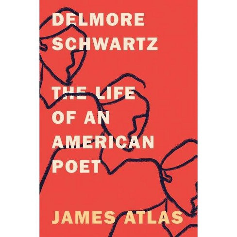 Delmore Schwartz - by  James Atlas (Paperback) - image 1 of 1