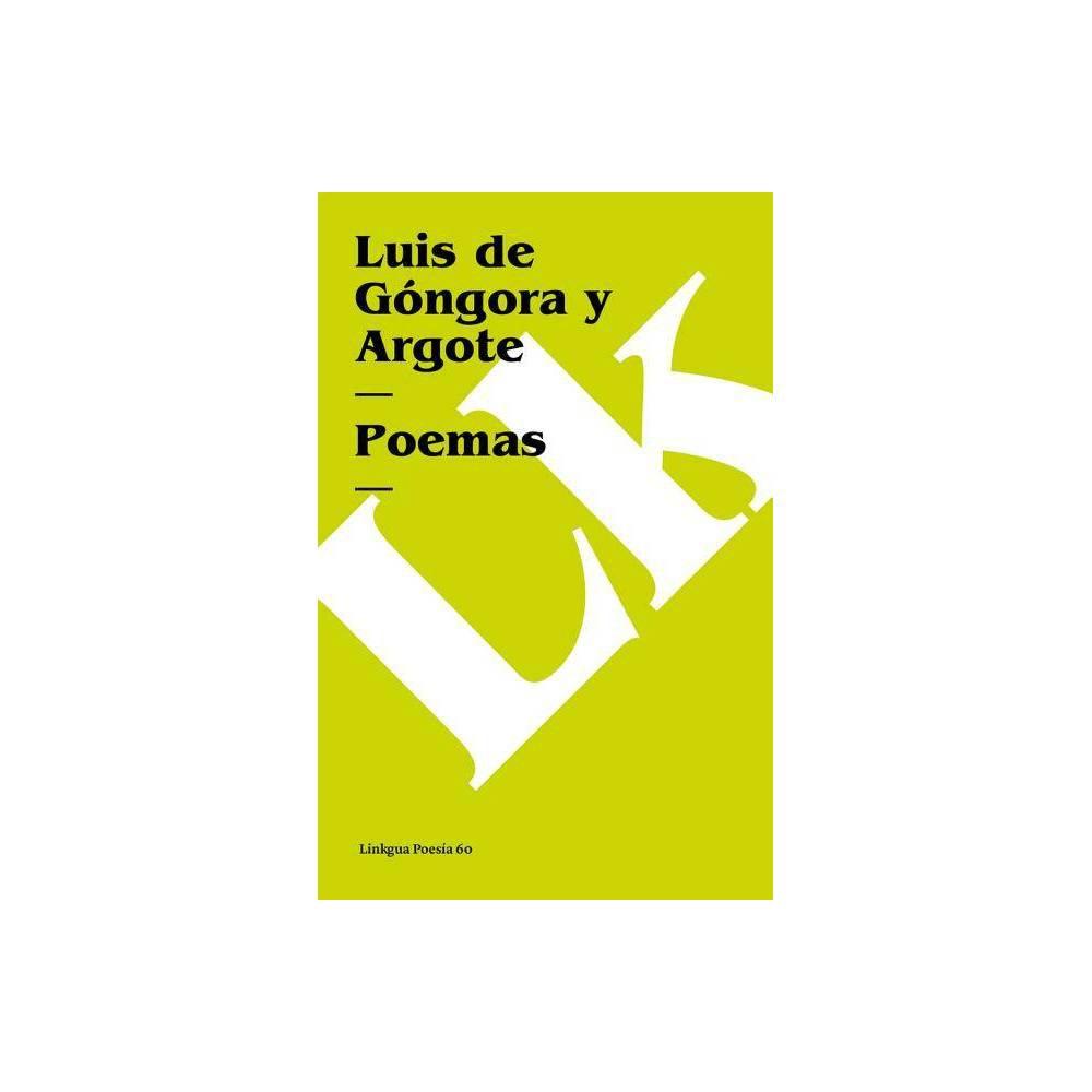 Poemas Poesia Linkgua By Luis De Gongora Y Argote Paperback