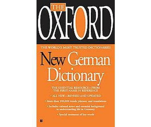 The Oxford New German Dictionary : German-English/ English-German - Deutsch-Englisch/Englisch-Deutsch - image 1 of 1