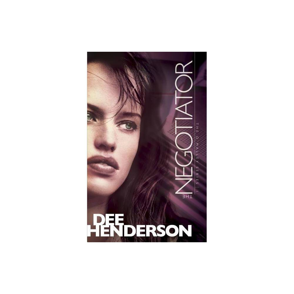 The Negotiator O Malley By Dee Henderson Paperback