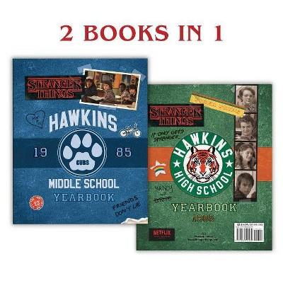 Hawkins Middle School Yearbook/Hawkins High School Yearbook (Stranger Things) - by  Matthew J Gilbert (Hardcover)
