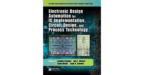 Electronic Design Automation for IC Implementation, Circuit Design, and Process Technology (Revised) - image 1 of 1