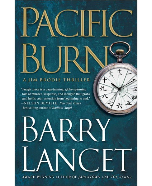 Pacific Burn (Reprint) (Paperback) (Barry Lancet) - image 1 of 1