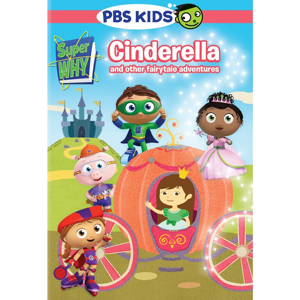 Super Why!: Cinderella and Other Fairytale Adventures