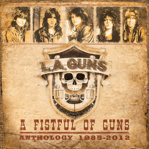 L.A. Guns - Fistful Of Guns:Anthology 1985-2012 (CD) - image 1 of 1