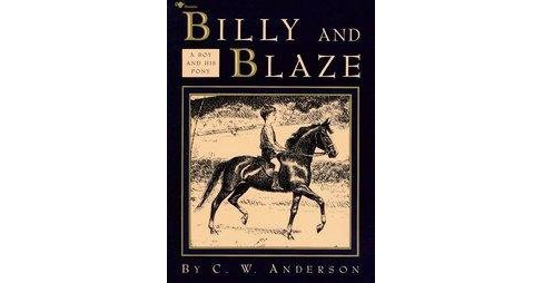 Billy and Blaze (Reissue) (Paperback) (C. W. Anderson) - image 1 of 1