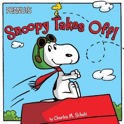 Snoopy Takes Off! - (Peanuts) by  Charles M Schulz (Paperback)