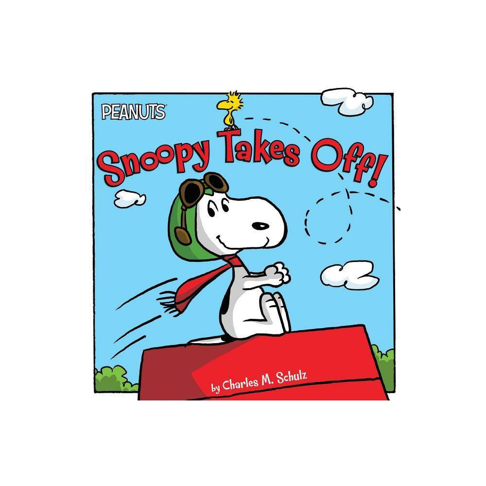 Snoopy Takes Off Peanuts By Charles M Schulz Paperback