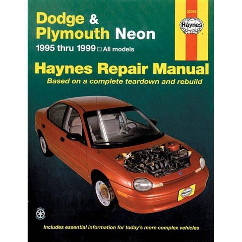 Dodge and Plymouth Neon - (Haynes Repair Manual (Paperback)) 3 Edition by  John Haynes (Hardcover) - image 1 of 1