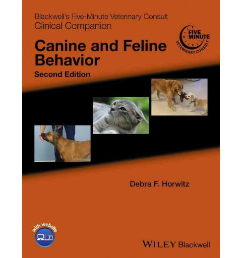 Blackwell's Five-Minute Veterinary Consult Clinical Companion : Canine and Feline Behavior - (Paperback) - image 1 of 1