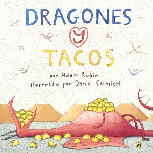 Dragones y Tacos (Dragons and Tacos) - by  Adam Rubin (Hardcover) - image 1 of 1