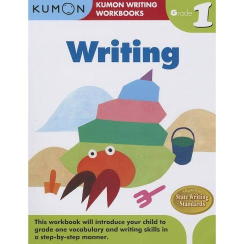 Writing, Grade 1 - (Kumon Writing Workbooks) (Paperback) - image 1 of 1