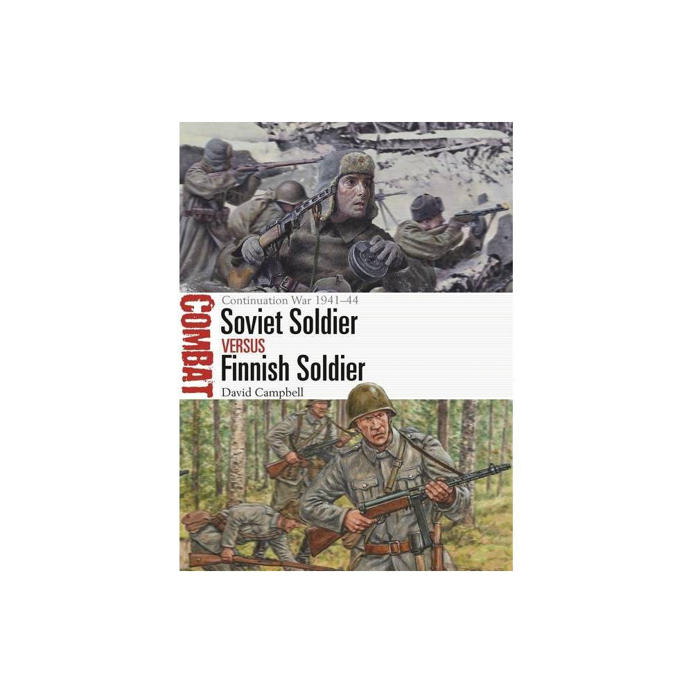 Soviet Soldier Vs Finnish Soldier Combat By David Campbell Paperback