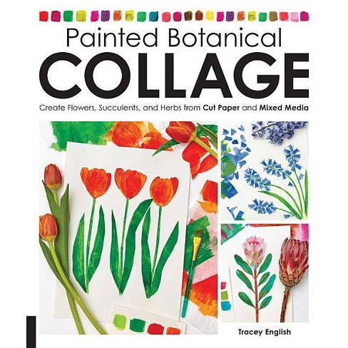 Painted Botanical Collage - by  Tracey English (Paperback) - image 1 of 1