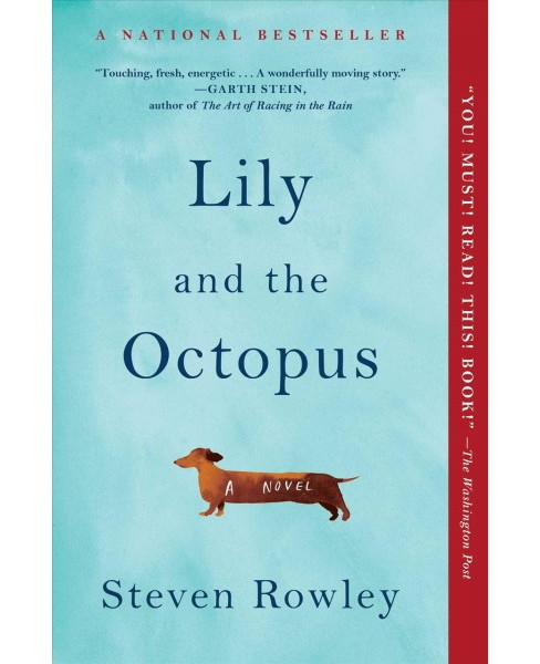 Lily and the Octopus -  Reprint by Steven Rowley (Paperback) - image 1 of 1