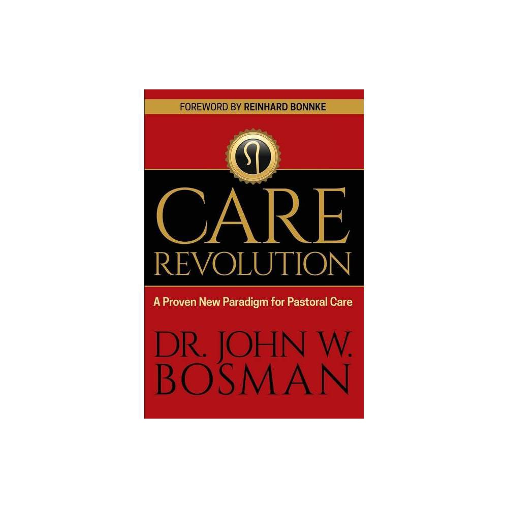 The Care Revolution By Bosman Paperback