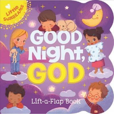Good Night, God - (Little Sunbeams)by Ginger Swift (Board Book)