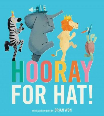Hooray for Hat! (Board Book) - by  Brian Won