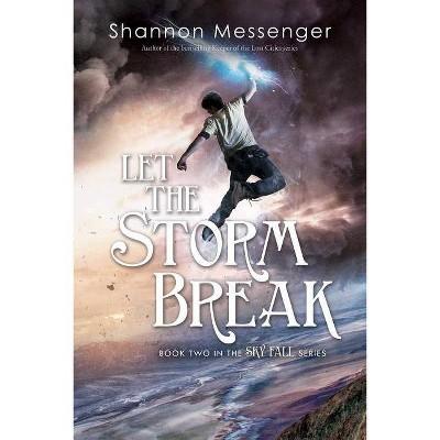 Let the Storm Break, 2 - (Sky Fall) by  Shannon Messenger (Paperback)