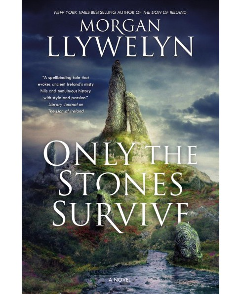 Only the Stones Survive (Reprint) (Paperback) (Morgan Llywelyn) - image 1 of 1