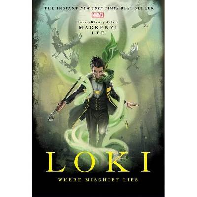 Loki - by  Mackenzi Lee (Hardcover)