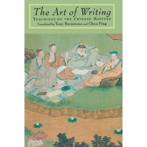 The Art of Writing - by  Tony Barnstone (Paperback) - image 1 of 1