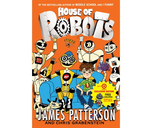House of Robots (Hardcover) (Exclusive Build Your Own Robot Insert) (James Patterson) - image 1 of 12