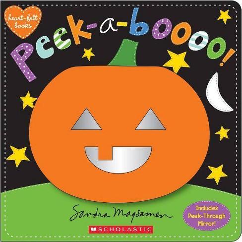Peek-A-Boooo! by Sandra Magsamen (Board Book) - image 1 of 1